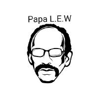 Papa L.E.W.